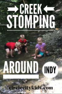 Creek Stomping in Indy - Circle City Adventure Kids