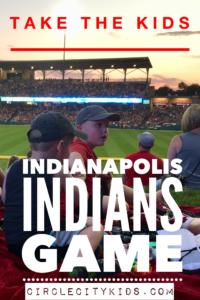 Indianapolis Indians Game - Circle CIty Adventure Kids