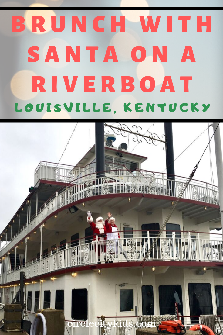 Brunch with Santa Riverboat Louisville - Circle City Adventure Kids
