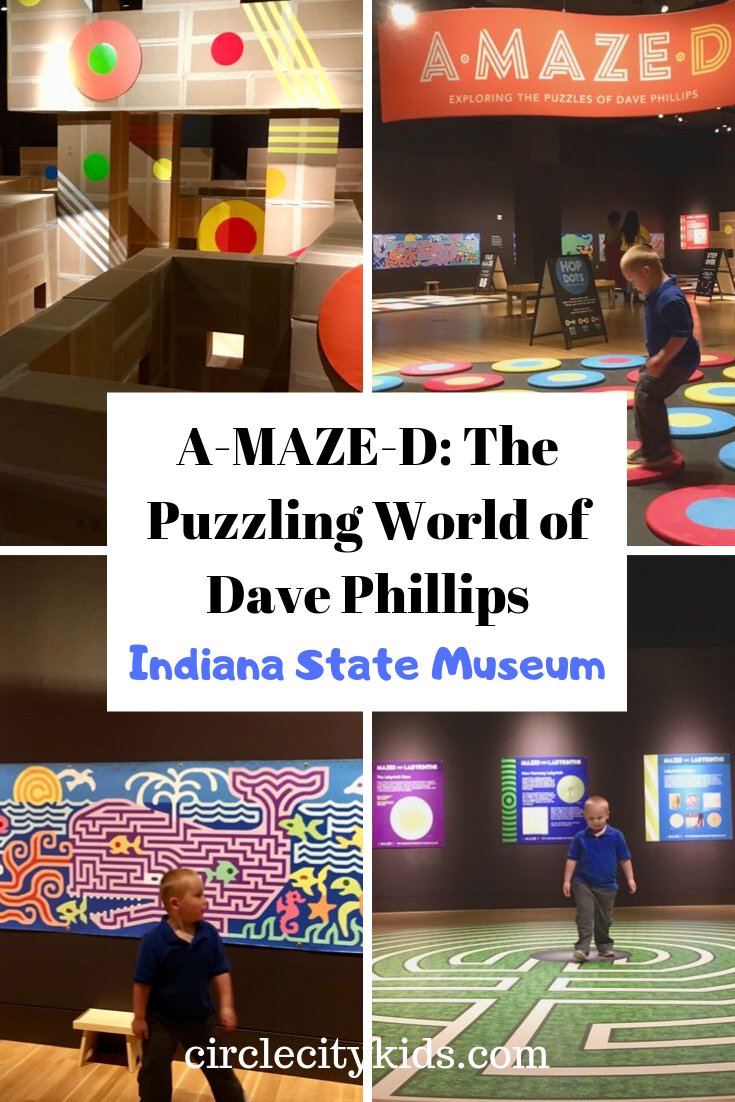 A-MAZE-D Exhibit Indiana State Museum - Circle City Adventure Kids