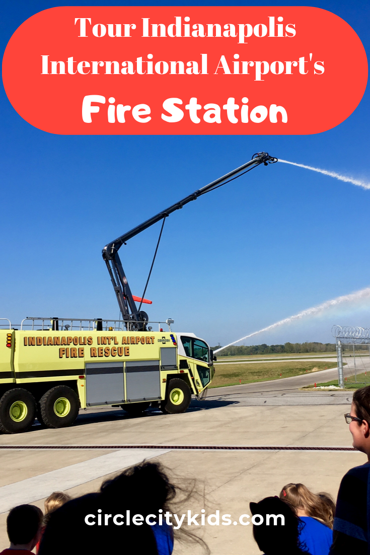 Indy Airport Fire Station Tour - Circle City Adventure Kids