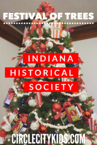 Indiana Historical Society Festival of Trees Pin - Circle City Adventure Kids